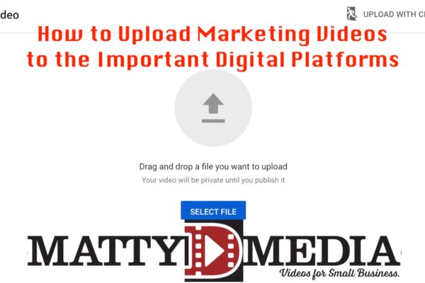 How to upload your marketing videos to major platforms
